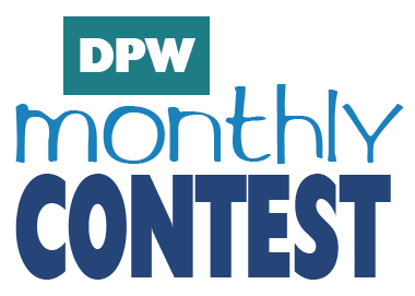 DPW Monthly Contest